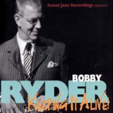 Bobby Ryder CD recorded live at The Jazz Corner